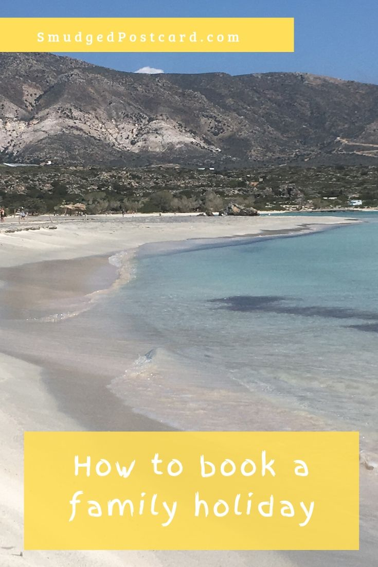 booking a family holiday, how to book a family holiday with school age children, family holiday ideas