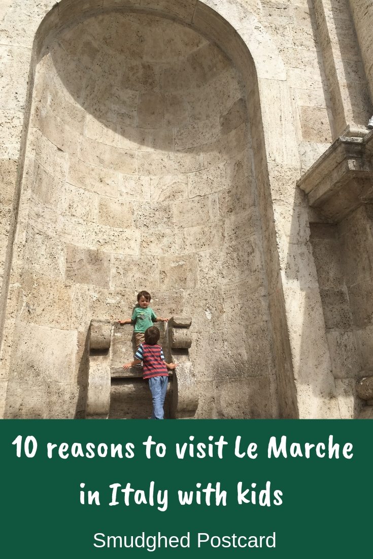 10 Reasons to visit Le Marche in Italy with kids