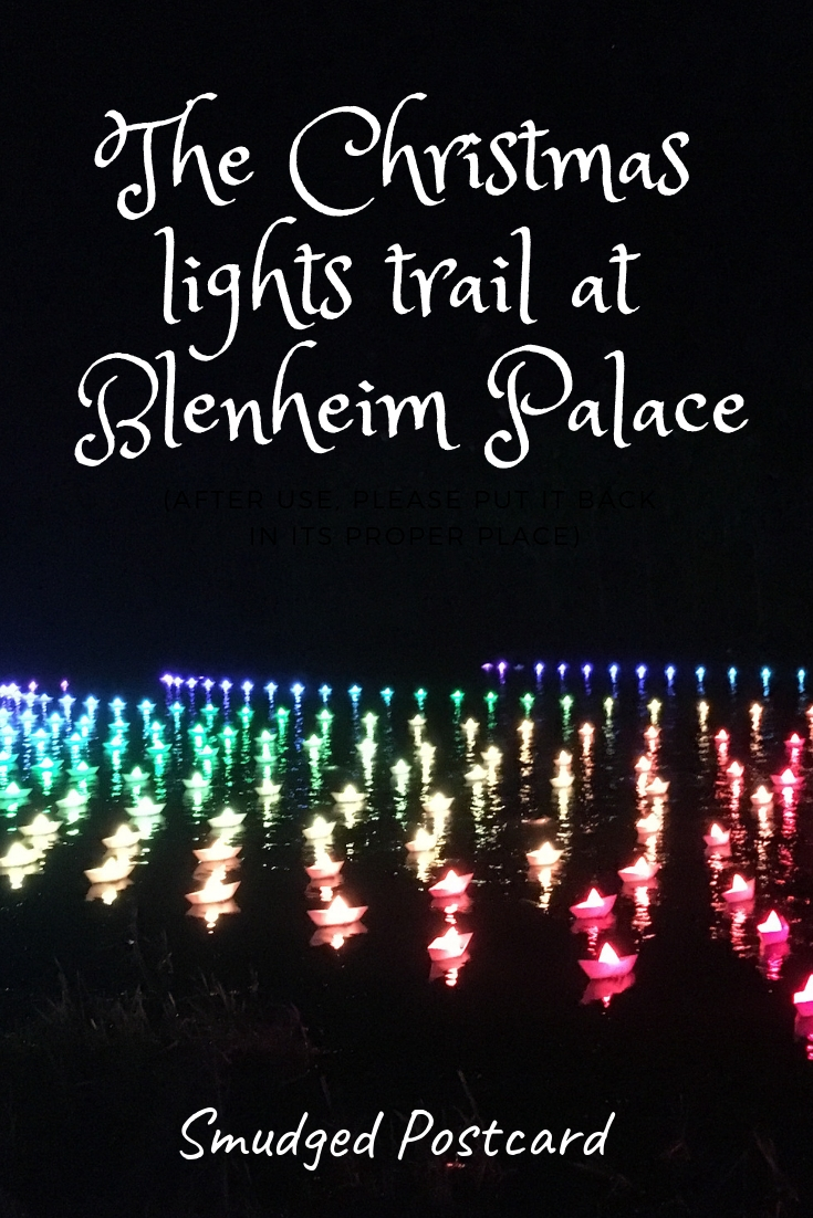 Visiting the Christmas lights at Blenheim Palace