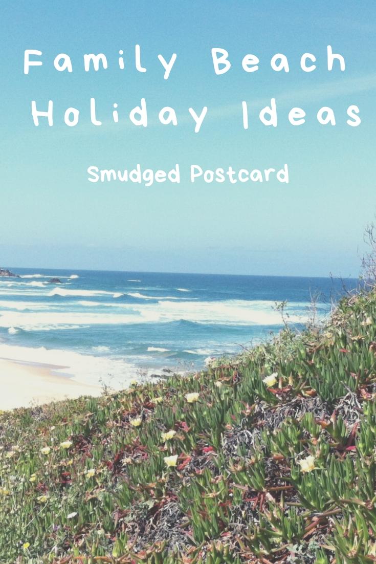 family beach holiday ideas