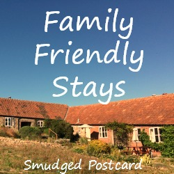 Family Friendly Stays Smudged Postcard travel linkup