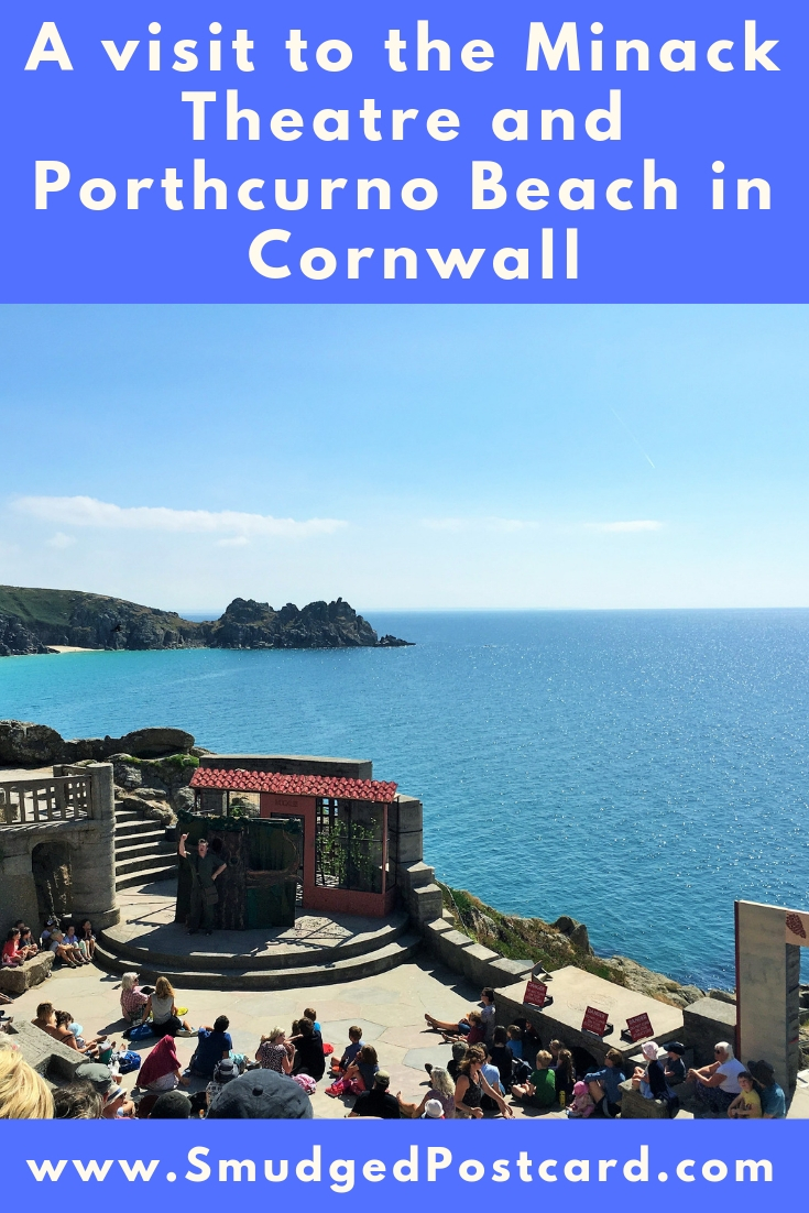 A visit to the Minack Theatre and Porthcurno in Cornwall