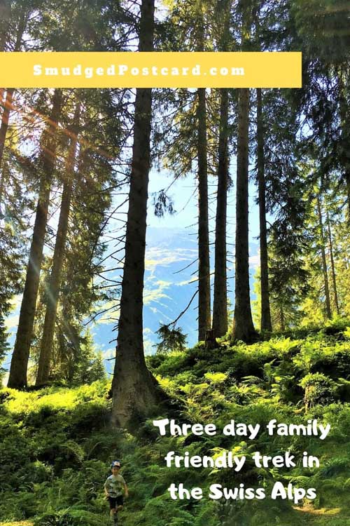 Easy 3 day hike in the Glarus Alps, Switzerland, suitable for families of all ages includes where to stay, where to eat and what to bring