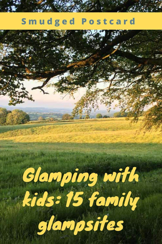 family glamping in the UK