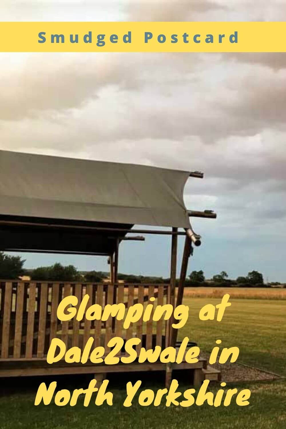 glamping in north yorkshire at dale2swale