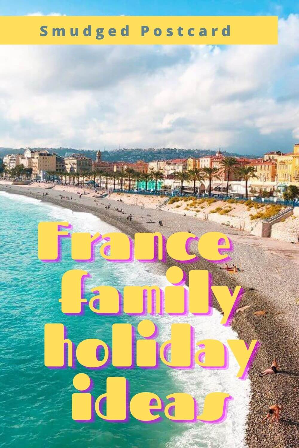 France for families: the best places to visit